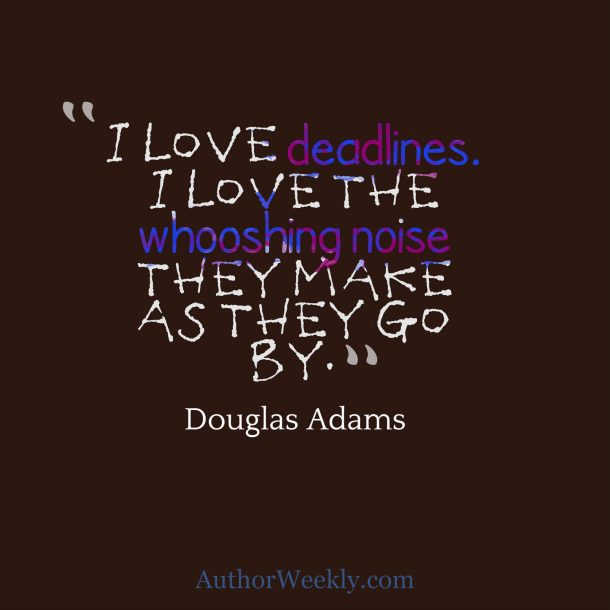 Quote Deadlines Writing Douglas Adams