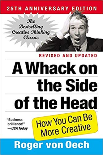 A Whack on the Side of the Head by Roger Van Oech | Book cover