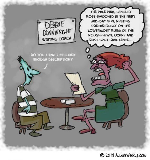 Cartoon | Writing Coach: Do you think I included enough description?