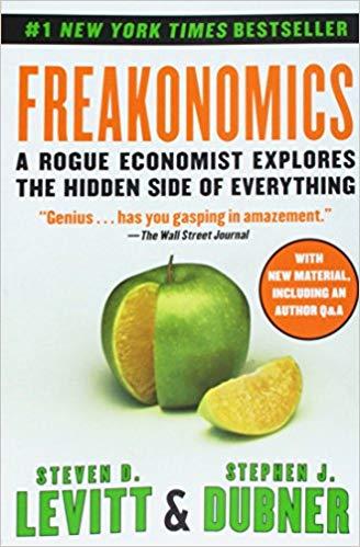 Freakonomics by Steven D. Levitt and Stephen J. Dubner | Book cover