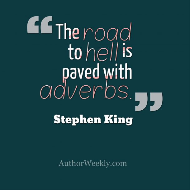 Sephen King Writing Advice Adverbs