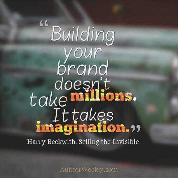 Harry Beckwith Quote Selling the Invisible