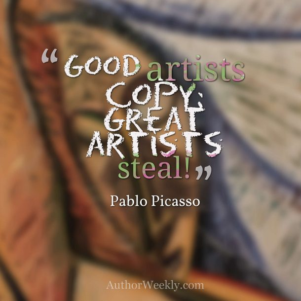 Pablo Picasso Quote: Great Artists Steal