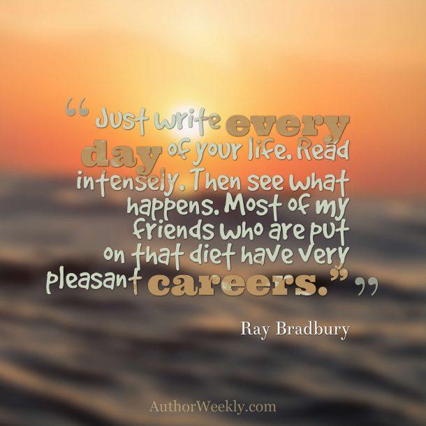 Ray Bradbury Quote Write Daily