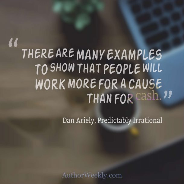 Dan Ariely Quote Cause Versus Cash