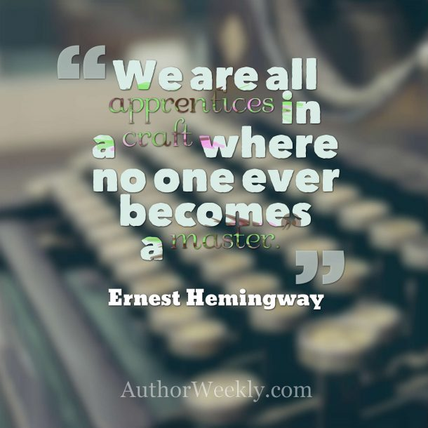 Ernest Hemingway quote we are all apprentices
