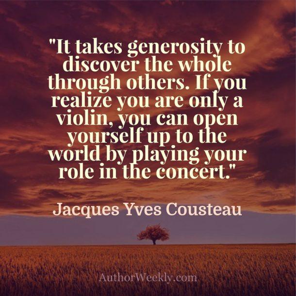 Jacques Cousteau Quote Generosity
