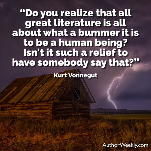 Kurt Vonnegut Writing Advice Quote What a Bummer it is to be a Human Being