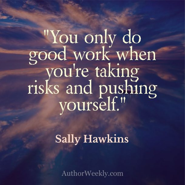 Sally Hawkins Quote Taking Risks