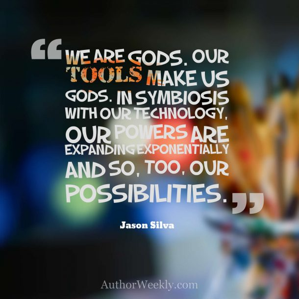 Jason Silva Quote: We are gods...