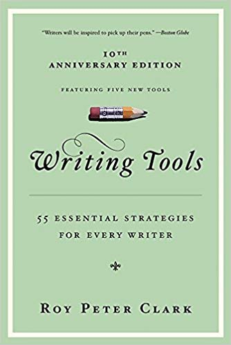 55 Writing Tools by Roy Peter Clark: Book Cover