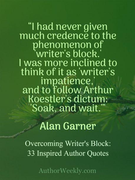 Alan Garner Quote on Writer's Block