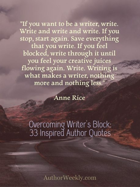 Anne Rice on Writer's Block: Quote