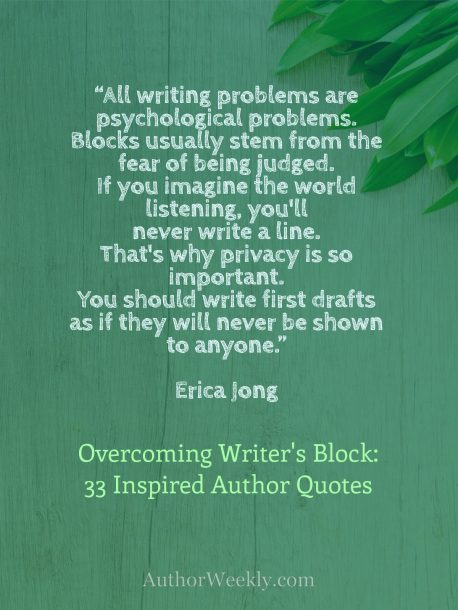 Erica Jong on Writer's Block: Quote