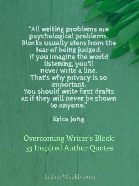Erica Jong on Writer's Block: Quote