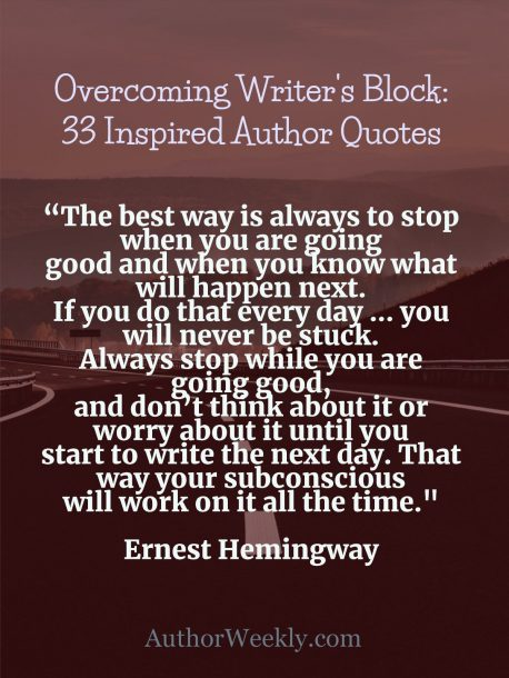 Ernest Hemingway on Writer's Block: Quote