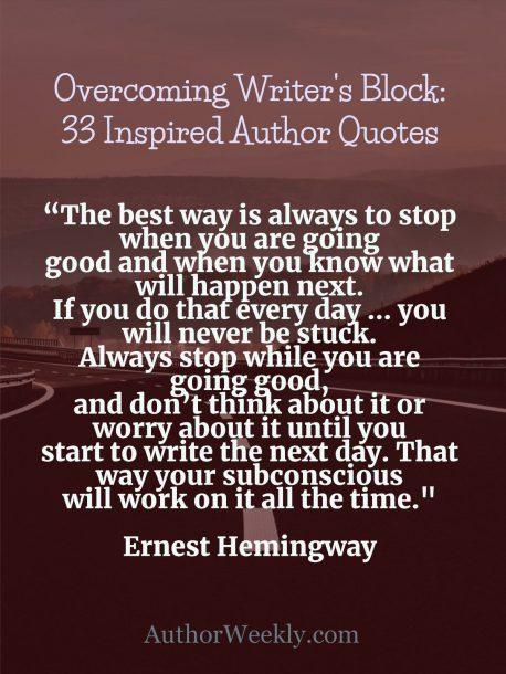 Ernest Hemingway on Writer's Block: Quote