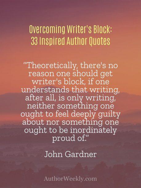 Writer's Block Quote John Gardner