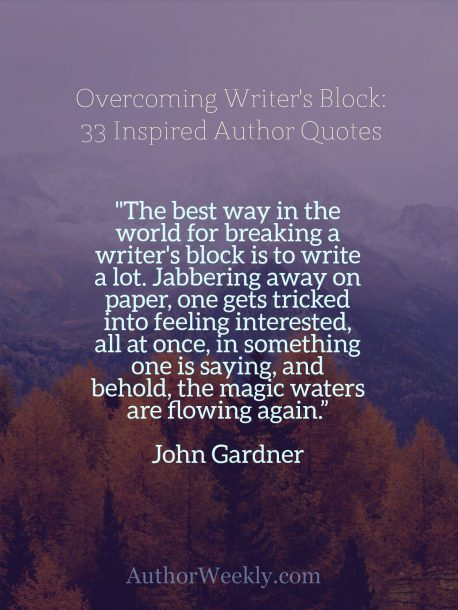 John Gardner Quote on Writer's Block