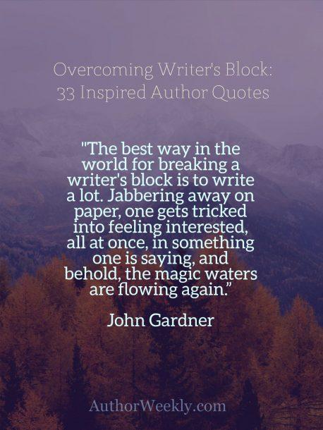 John Gardner Quote on Writer's Block