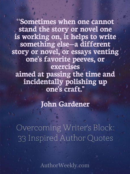 John Gardner Writer's Block Quote