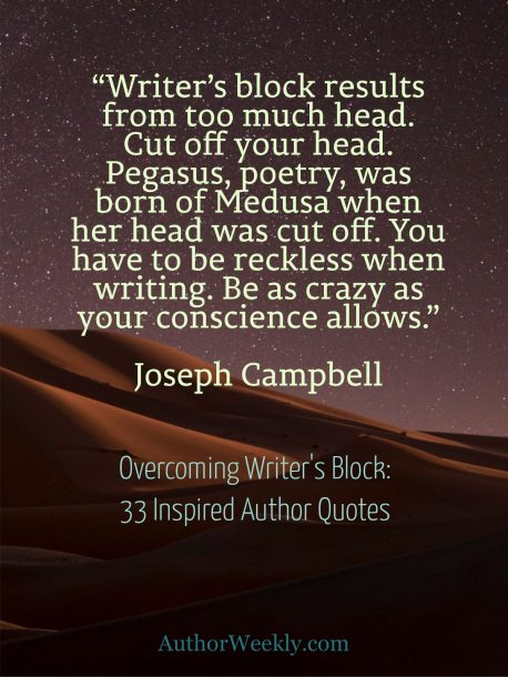 Joseph Campbell on Writer's Block: Quote
