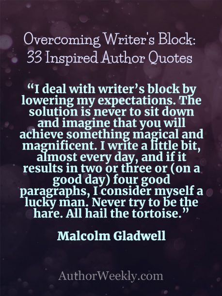 Writer's Block Quote Malcolm Gladwell