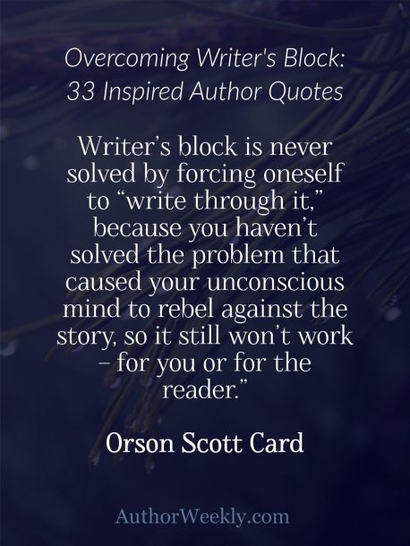 Writer's Block Quote Orson Scott Card