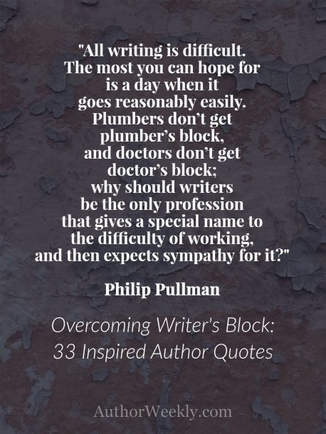Philip Pullman Quote on Writer's Block