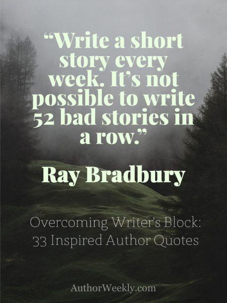 Ray Bradbury on Writer's Block: Quote