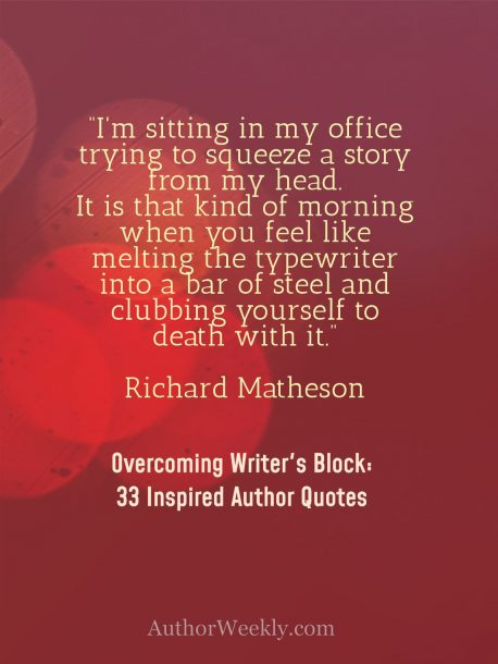Richard Matheson Quote on Writer's Block