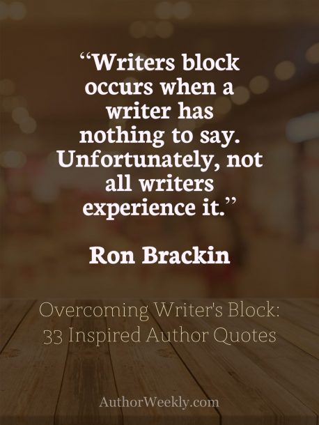 Ron Brackin on Writer's Block: Quote