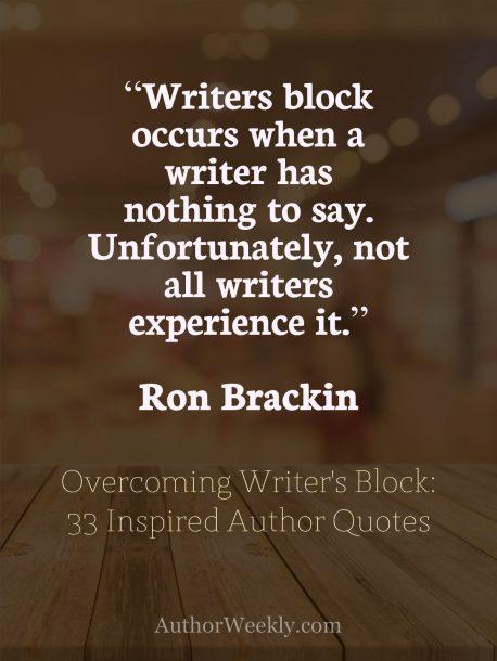 Ron Brackin on Writer's Block: Quote