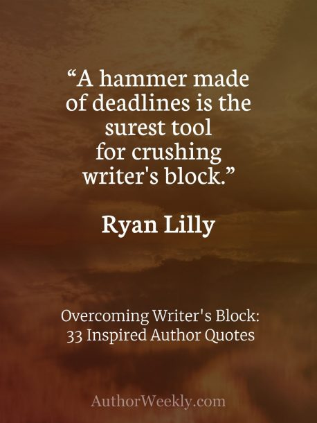 Ryan Lilly on Writer's Block: Quote
