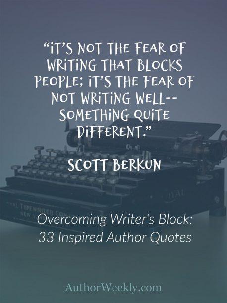 Scott Berkun Quote on Writer's Block