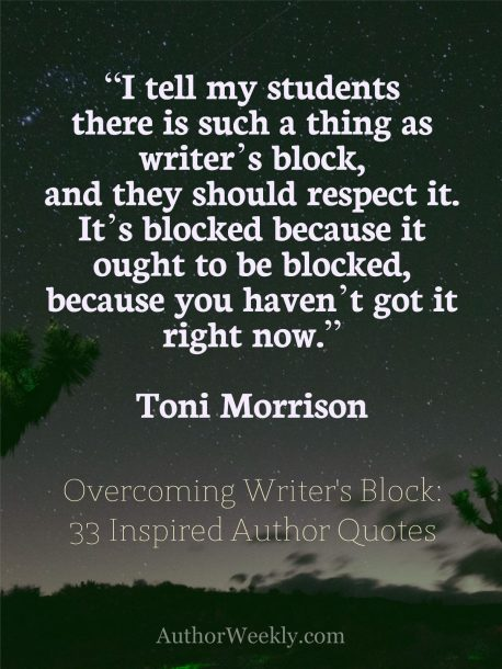 Toni Morrison Quote on Writer's Block