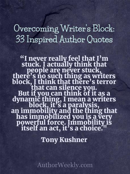 Writer's Block Quote Tony Kushner