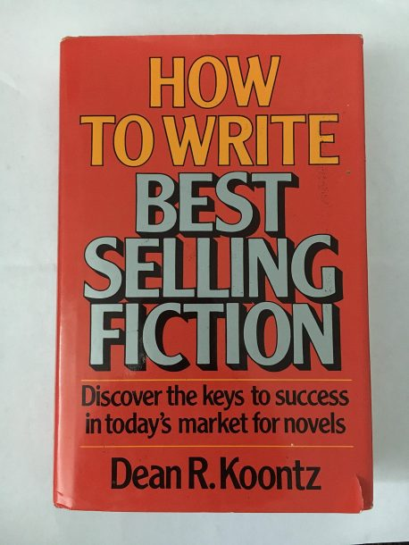 How to Write Best Selling Fiction by Dean Koontz: Book Cover