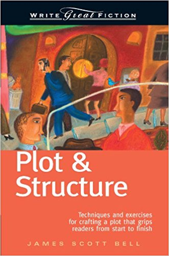Plot and Structure by James Scott Bell: Book Cover