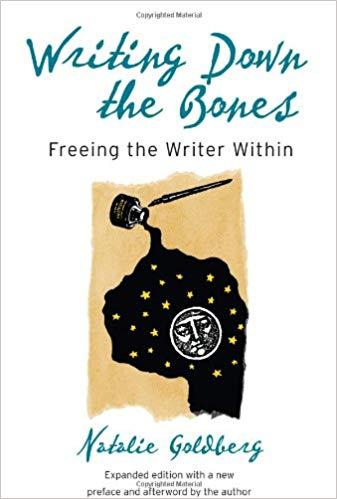 Writing Down the Bones by Natalie Goldberg: Book Cover