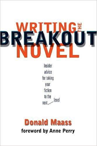 Writing the Breakout Novel by Donald Maass: Book Cover