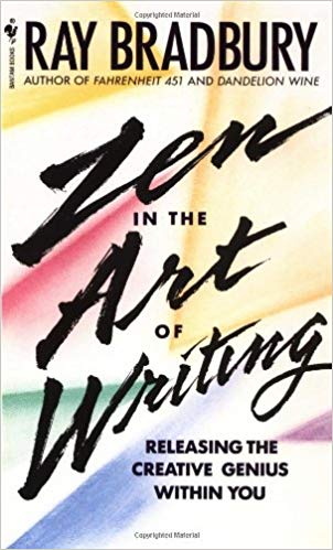 Zen in the Art of Writing by Ray Bradbury: Book Cover